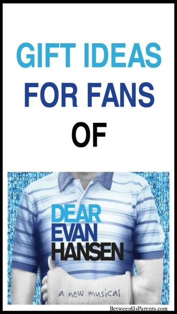 Gift Ideas for Fans of Dear Evan Hansen the musical