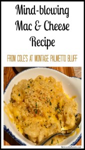 Mac & Cheese recipe from Cole's at Montage Palmetto Bluff