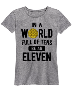 Be an eleven Stranger Things T-shirt