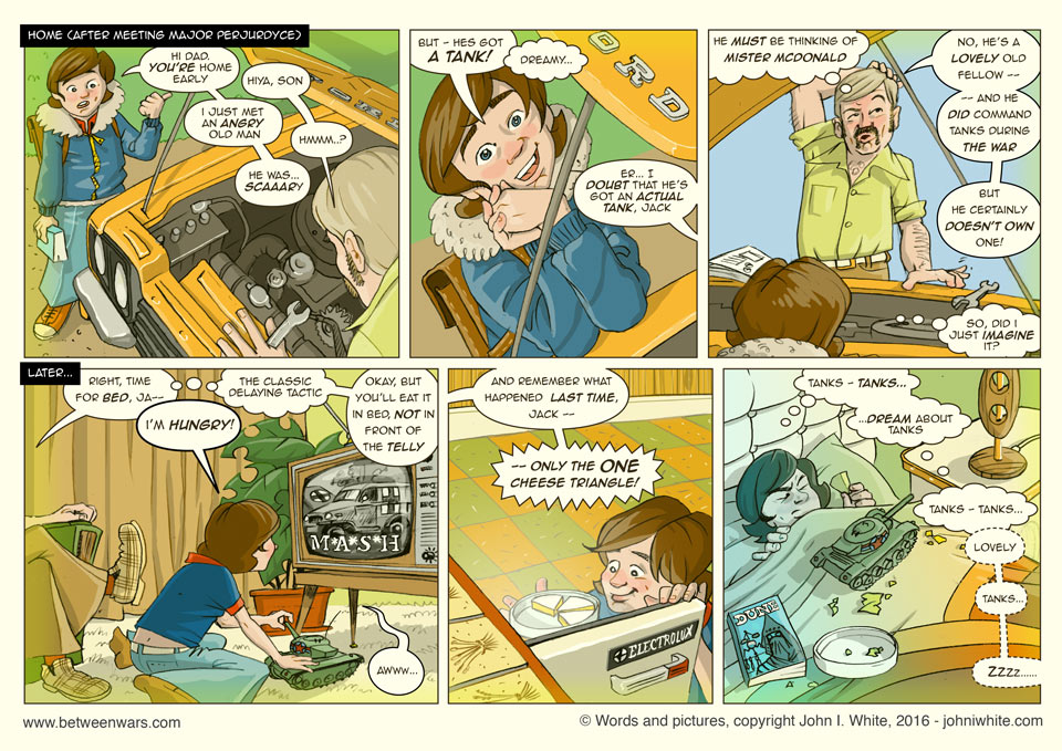 Jack tells his dad about the angry old man down the road who owns a tank. He eats cheese before bed, in the hopes of dreaming about tanks  - 1970s style Irish comic page