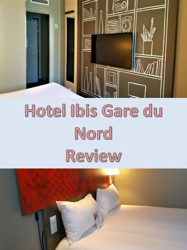 Hotel Ibis Gare du Nord - Review