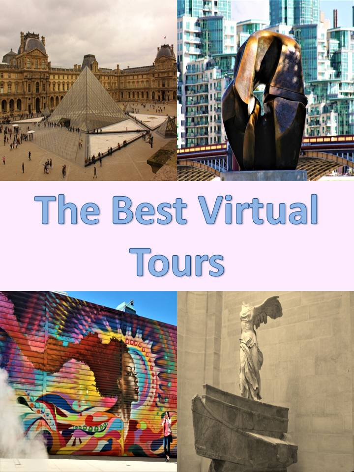 The Best Virtual Tours from the comfort of your own home