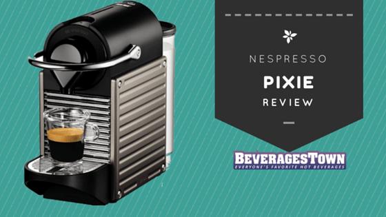 nespresso pixie review