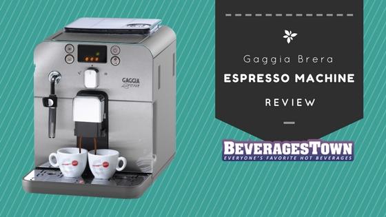 Gaggia Brera Review