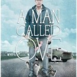 Tickets For A Man Called Ove Are Now On Sale