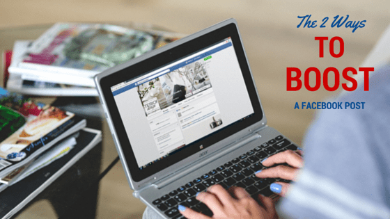 The 2 Ways TO BOOST a facebook post, boost a facebook post, betsy kent, be visible