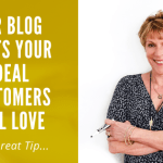 One_Great_Tip-_For_blog_posts-_your_ideal-_customers_will_love_Betsy_Kent_bevisible.co_-1