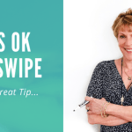 One_Great_Tip_-_It's_OK_To_Swipe_2_Betsy_Kent_bevisible.co_