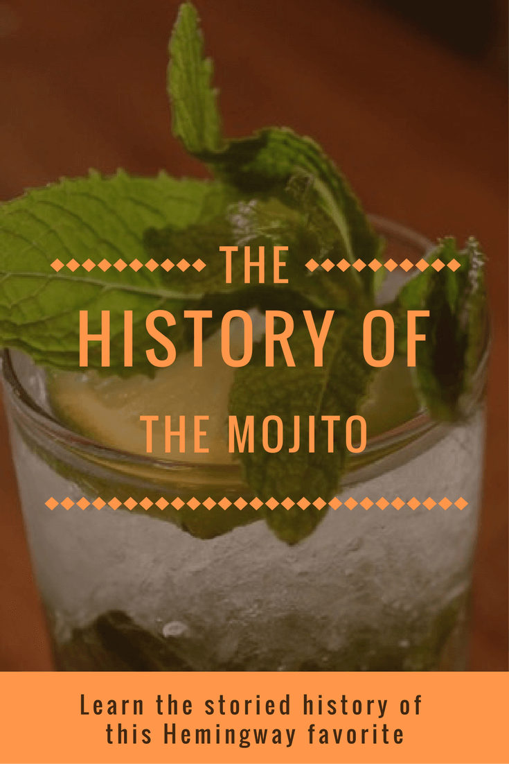 The History of the Mojito, a Hemingway Favorite | Bevvy