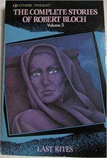 Complete Stories of Robert Bloch Volume 3