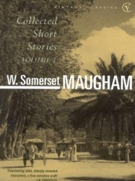 W. Somerset Maugham - collected short stories Vol 1