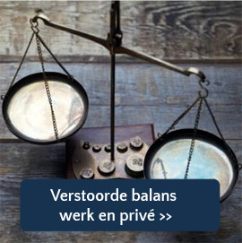 Verstoorde balans werk privé