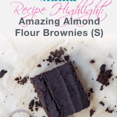 Trim, Healthy Tuesday (THM) Recipe: AMAZING Almond Flour Brownies (S)