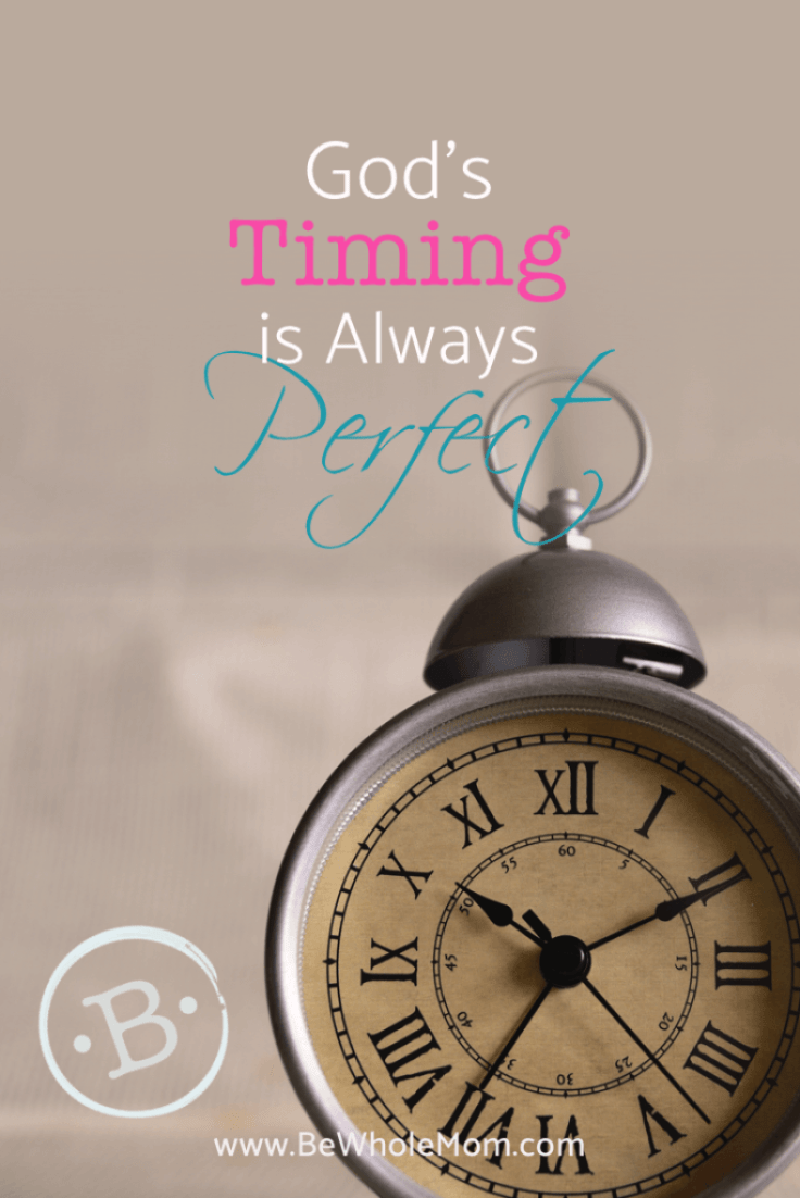 God's Timing is Always Perfect