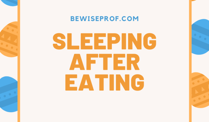 Sleeping after eating