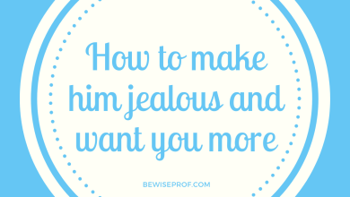 Photo of How to make him jealous and want you more