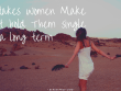 Mistakes Women Make That hold Them single for a long term