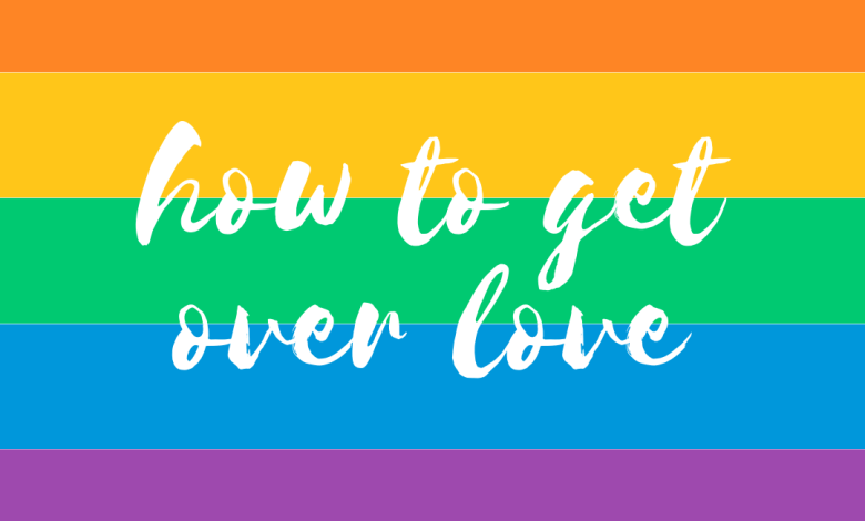 how to get over love
