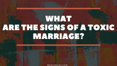 Photo of What Are The Signs Of A Toxic Marriage?