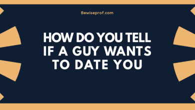 Photo of How do you tell if a guy wants to date you?