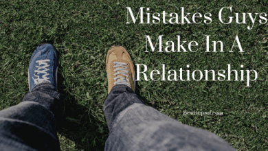 Photo of Mistakes Guys Make In A Relationship