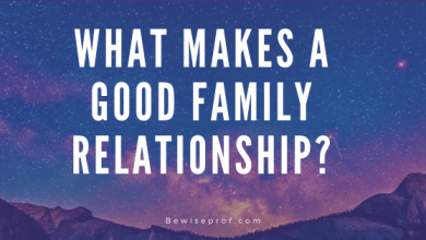 Photo of What Makes A Good Family Relationship?