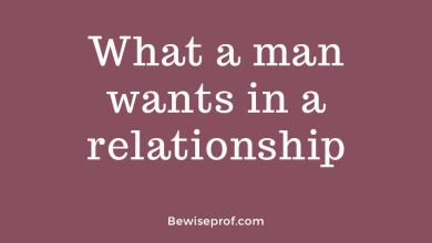 Photo of What a man wants in a relationship?