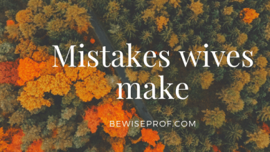 Photo of Mistakes wives make