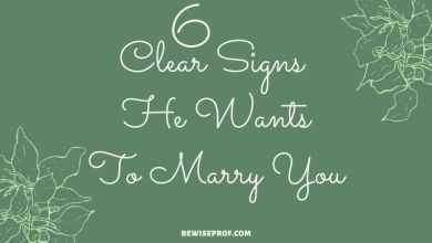 Photo of 6 Clear Signs He Wants To Marry You