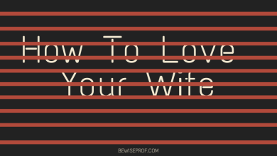 Photo of How to love your wife