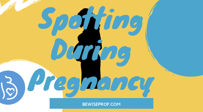 Spotting during pregnancy