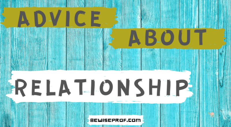 Advice about relationship