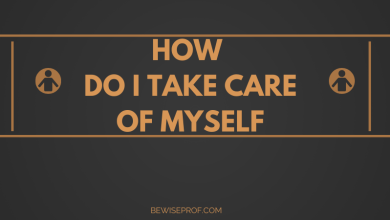 Photo of How do I take care of myself