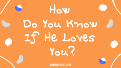 Photo of How do you know if he loves you?