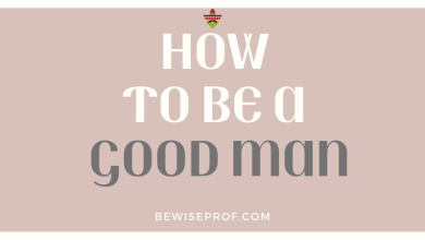 Photo of How to be a good man