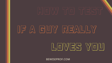 Photo of How to test if a guy really loves you