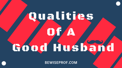 Photo of Qualities Of A Good Husband