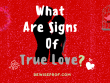 What are signs of true love?