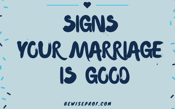 signs your marriage is good