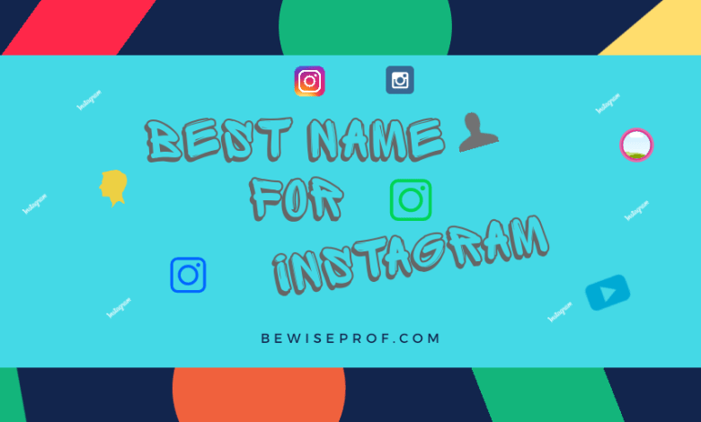 Best Name For Instagram