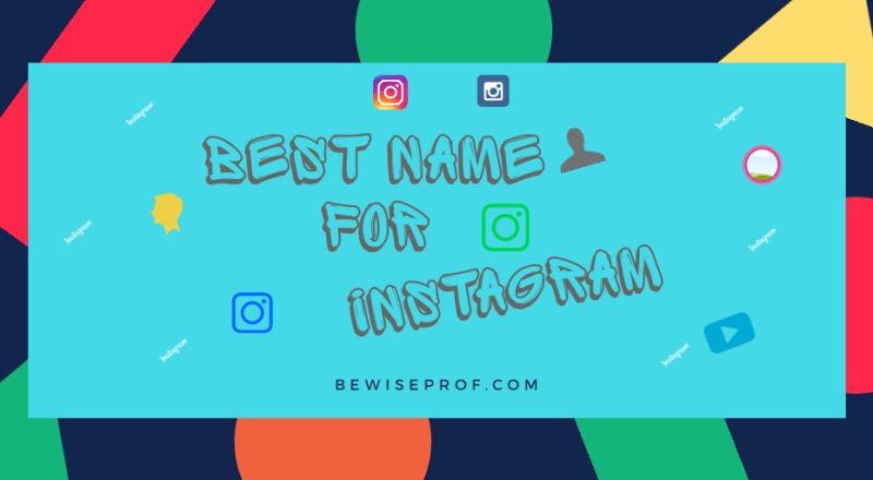 Best Name For Instagram