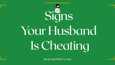 Photo of Signs Your Husband Is Cheating