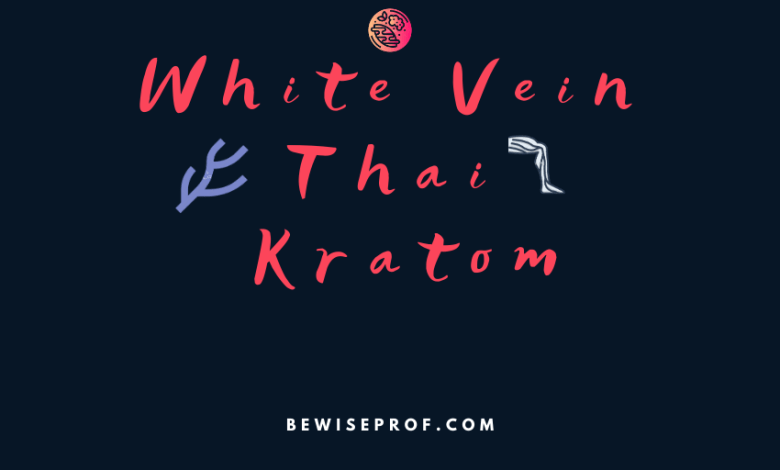 White vein Thai Kratom