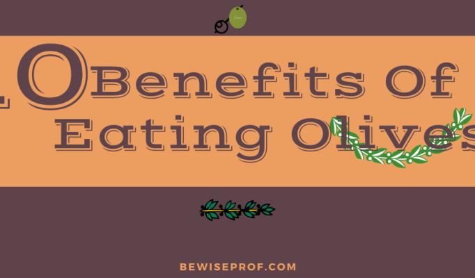 10 Benefits Of Eating Olives