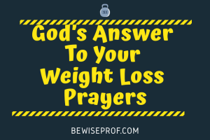 God's Answer To Your Weight Loss Prayers