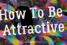 Photo of How To Be Attractive