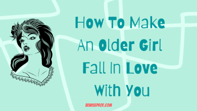 Photo of How To Make An Older Girl Fall In Love With You
