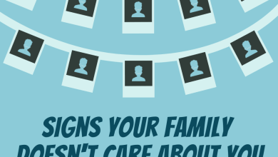 Photo of Signs Your Family Doesn't Care About You