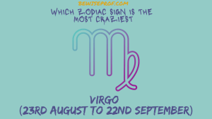Virgo (23rd August to 22nd September)
