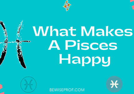 What Makes A Pisces Happy